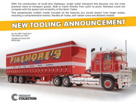 "PREORDER 1:64 Highway Replicas ""Finemore's"" Freight Semi Prime Mover & Trailer"
